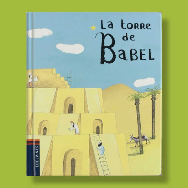 La torre de Babel - Virgine Aladjidicaroline Pellissier - Edelvives