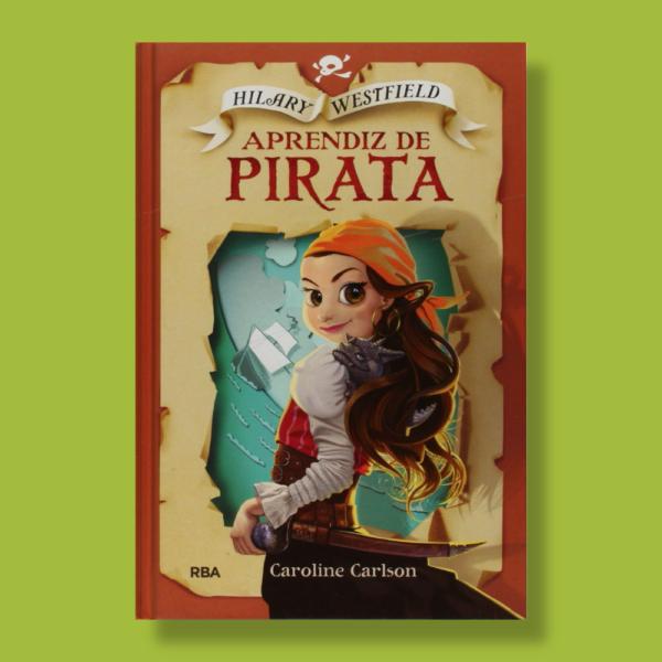 Aprendiz de pirata - Caroline Carlson - RBA