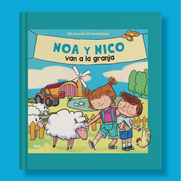 Noa y Nico van a la granja - Varios Autores - RBA