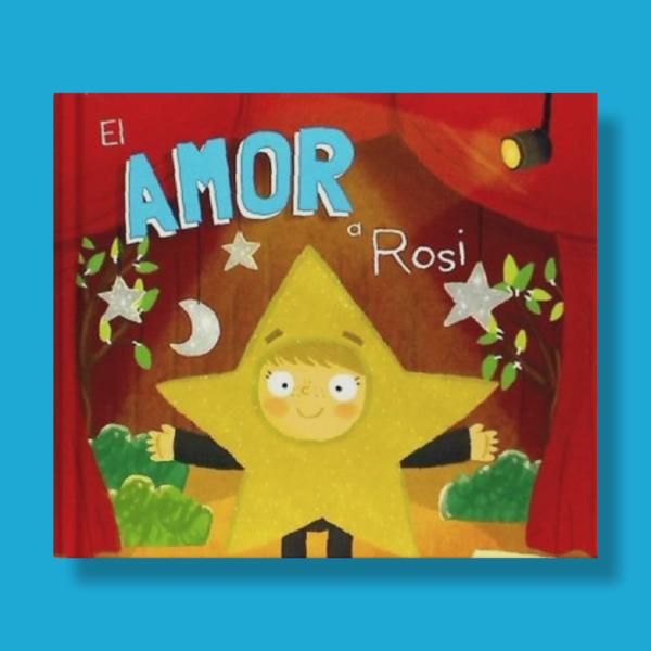El amor a rosi - Louise Forshaw - San Pablo