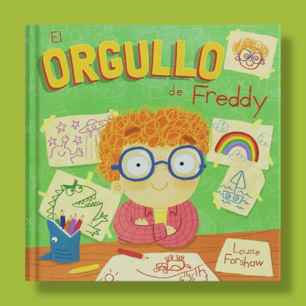 El orgullo de Freddy - Louise Forshaw - San Pablo