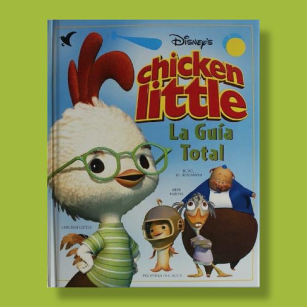 Chicken little: La guía total - Disney - Gaviota