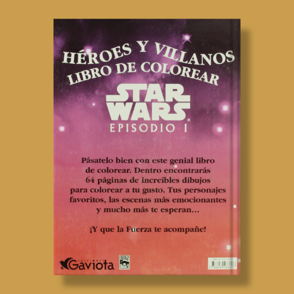 Star Wars. Episodio I:  Héroes y villanos libro de colorear - Lucas Books - Gaviota