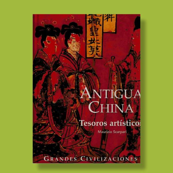 Antigua china - Maurizio Scarpari - Folio