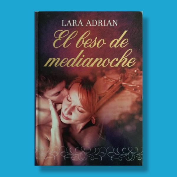 El beso de media noche - Lara Adrian - RBA