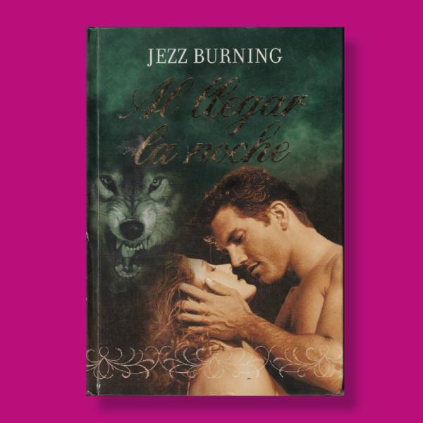 Al llegar la noche - Jezz Burning - RBA