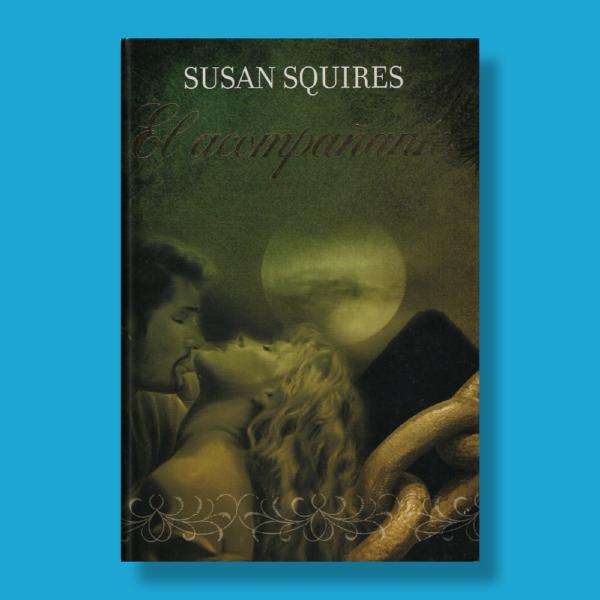 El acompañante - Susan Squires - RBA