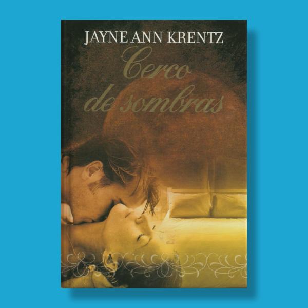 Cerco de sombras - Jayne Ann Krentz - RBA