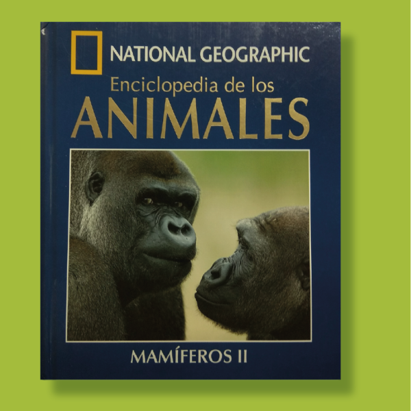 Enciclopedia de los animales mamíferos ll - National Geographic - RBA