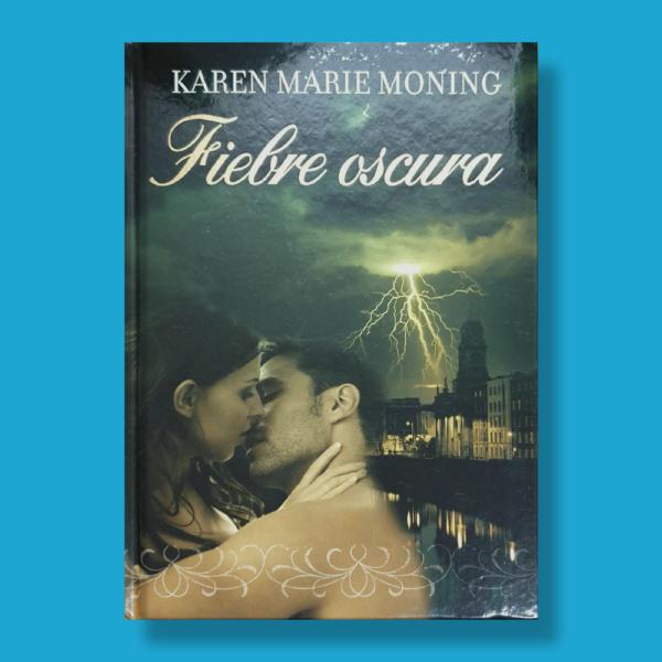Fiebre oscura - Karen Marie Moning - RBA