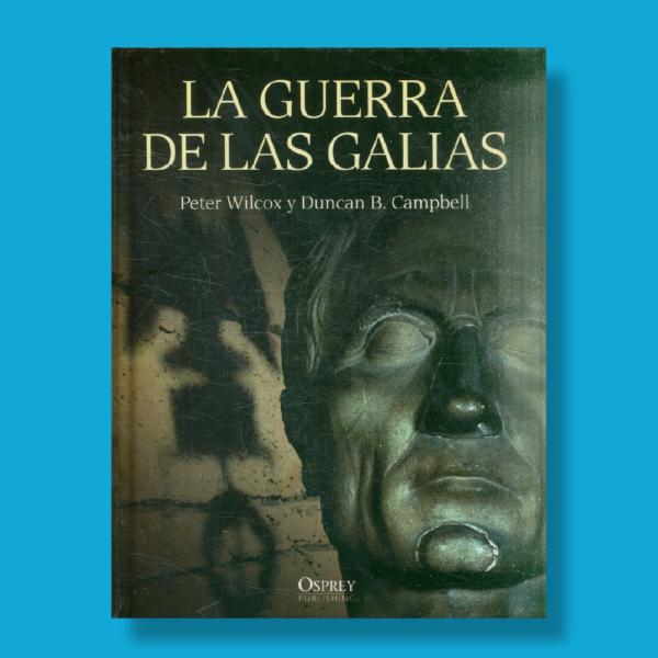 La guerra de las Galias - Varios Autores - Osprey Publishing