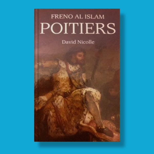 Freno al Islam poitiers - David Nicolle - Osprey Publishing