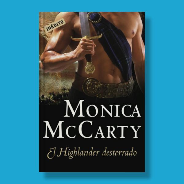 El highlander desterrado - Monica McCarty - RBA