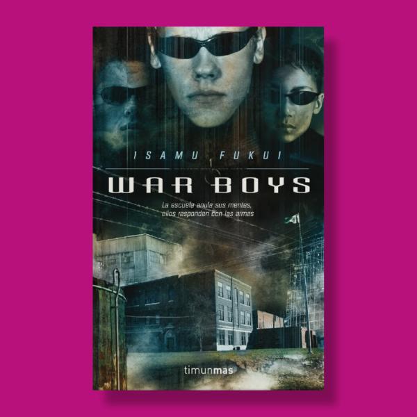 War boys - Isamu Fukui - Timunmas