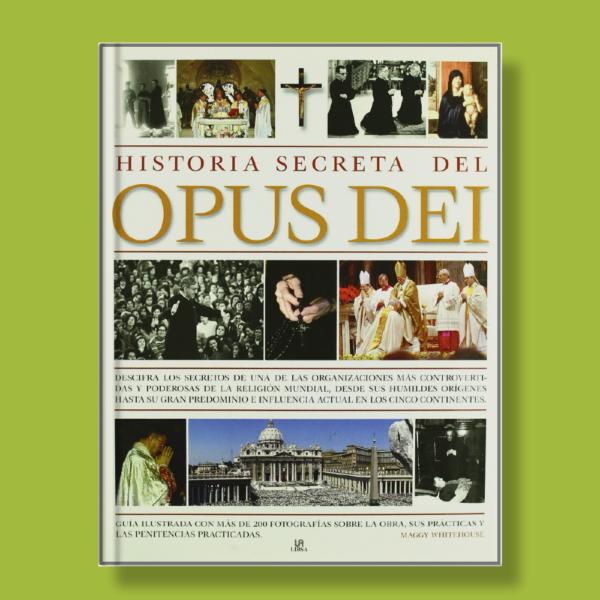 Historia secreta del Opus dei - Varios Autores - Libsa