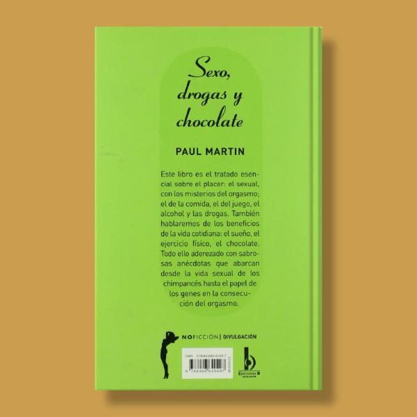 Sexo, drogas y chocolate - Paul Martin - Ediciones B