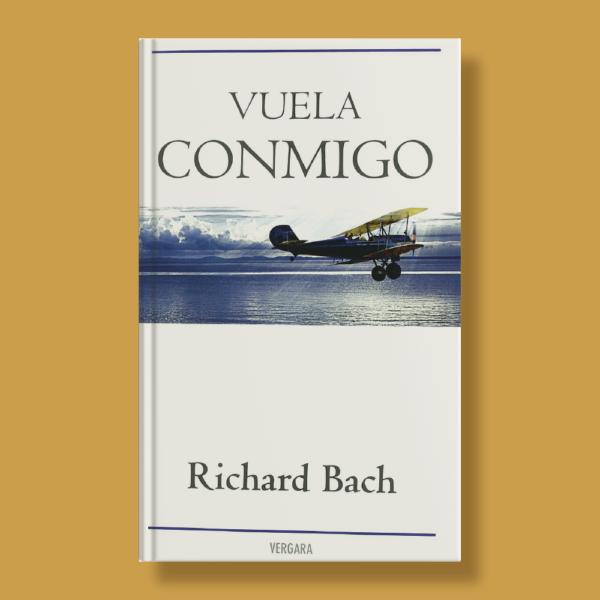 Vuela conmigo - Richard Bach - Vergara