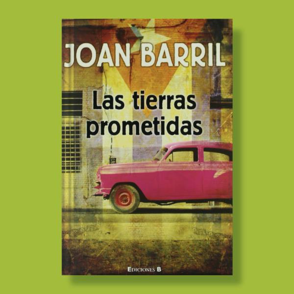 Las tierras prometidas - Joan Barril - Ediciones B