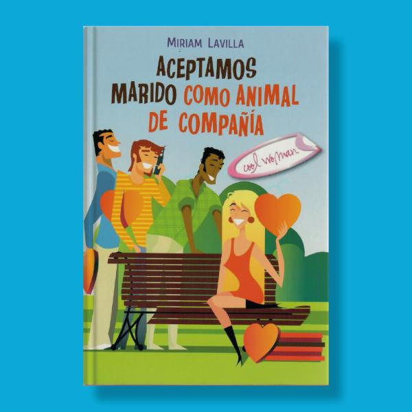 Aceptamos maridos como animal de compañía - Miriam Lavillas - Cool Woman