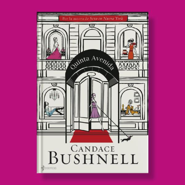 Quinta avenida - Candace Bushnell - Planeta