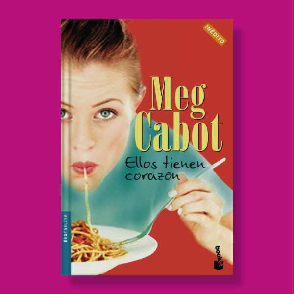 Ellos tienen corazón - Meg Cabot - Booket
