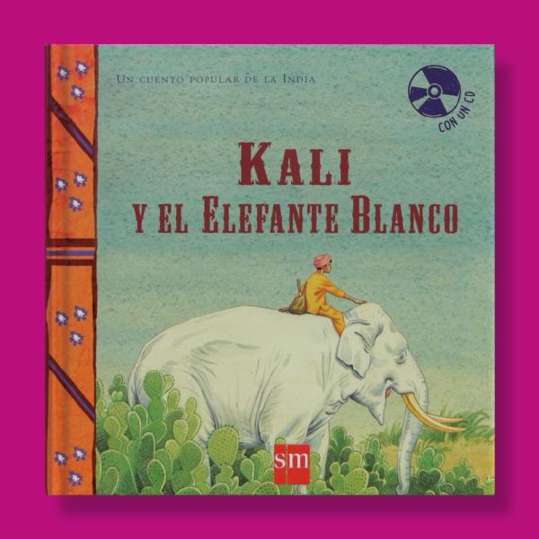 Kali y el elefante blanco - Varios Autores - Ediciones SM