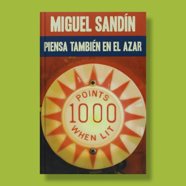 Piensa también en el azar - Miguel Sandín - Edebé