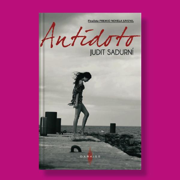 Antídoto - Judit Sadurní - Darkiss