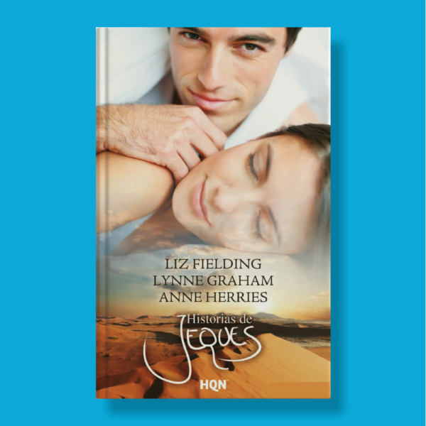 Historias de Jeques - LIz Fielding,Lynne Graham,Anne Herries - Harlequin