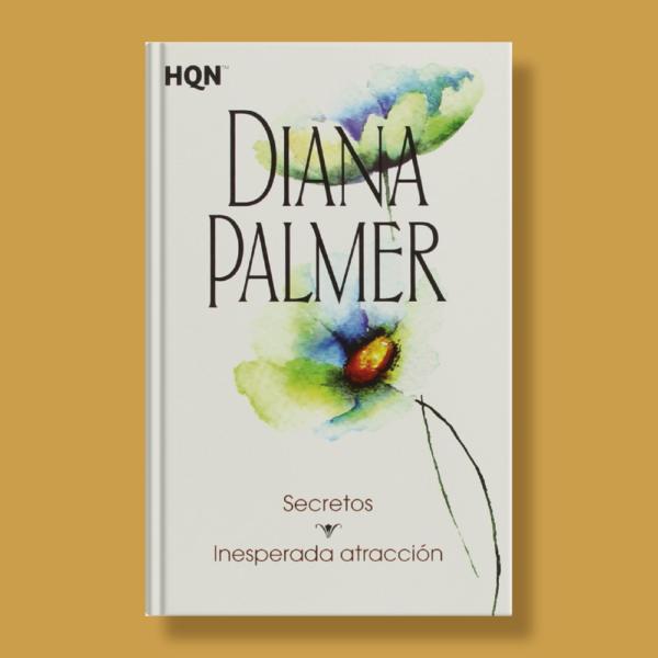 Secretos: Inesperada atracción - Diana Palmer - Harlequin