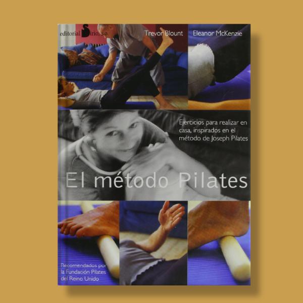 El método pilates - Trevor Blound,Eleanor McKenzie - Sirio