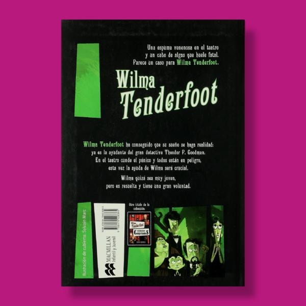 Wilma Tenderfoot y el caso del veneno podrido - Emma Kennedy - Macmillan