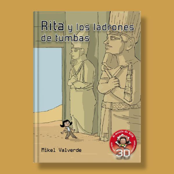 Rita y los ladrones de tumbas - Mikel Valverde - Macmillan