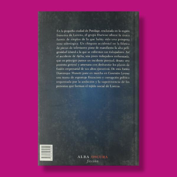 Conexión lorena - Dominique Manotti - Alba Libros