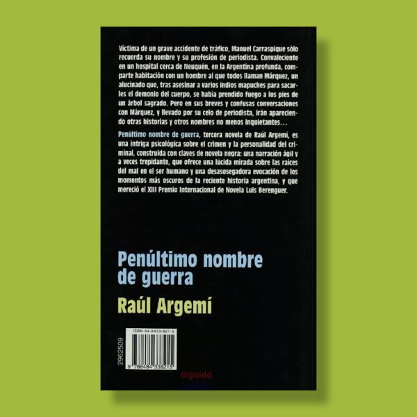 Penúltimo nombre de guerra - Raúl Argemí - Algaida