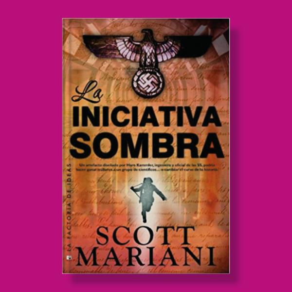 La iniciativa sombra - Scott Mariani - La Factoría