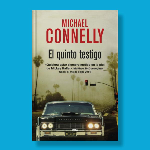 El quinto testigo - Michael Connelly - RBA