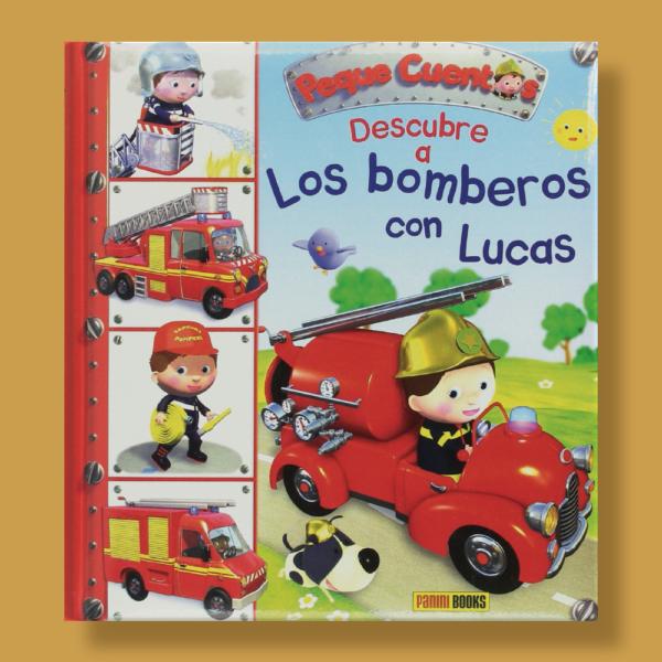 Peque cuentos: Descubre a los bomberos con Lucas - Émilie Beaumont - Panini Books