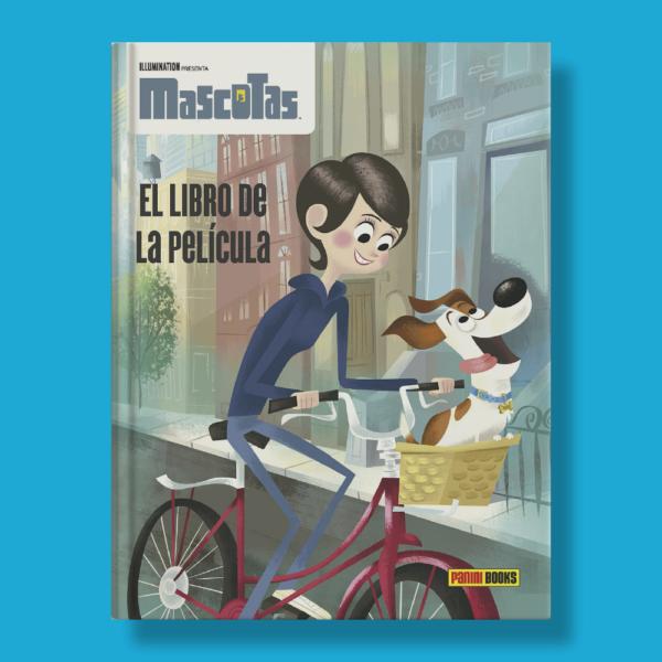 Mascotas el libro de la película - Varios Autores - Panini Books