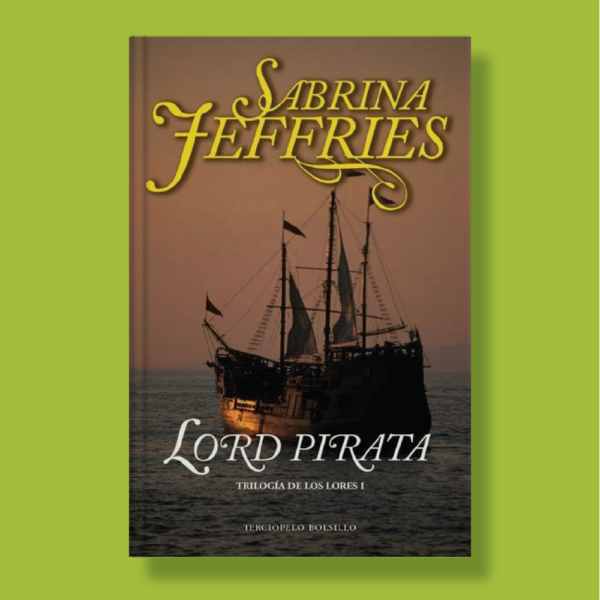 Lord pirata - Sabrina Jeffries - Terciopelo