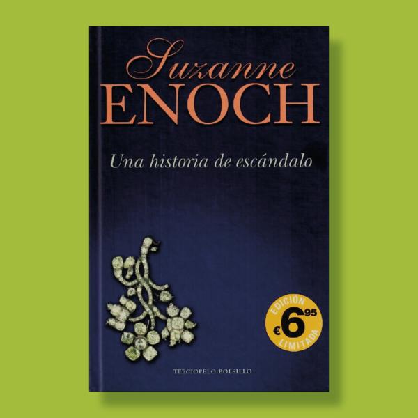 Una historia de escándalo - Luzanne Enoch - Terciopelo