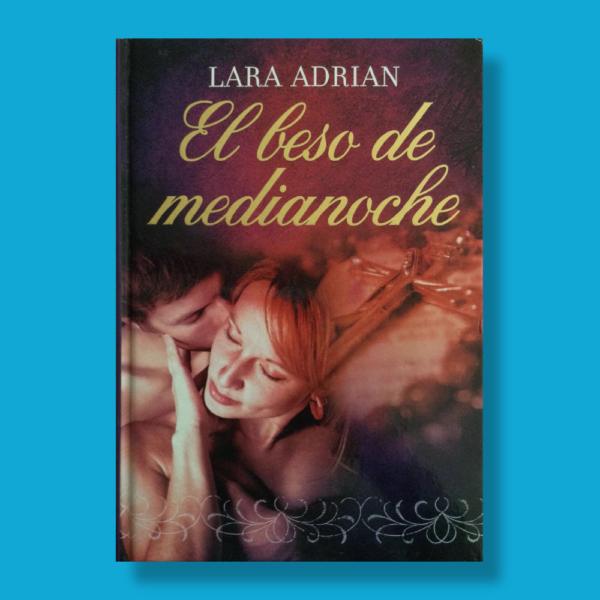 El beso de media noche - Lara Adrian - Terciopelo