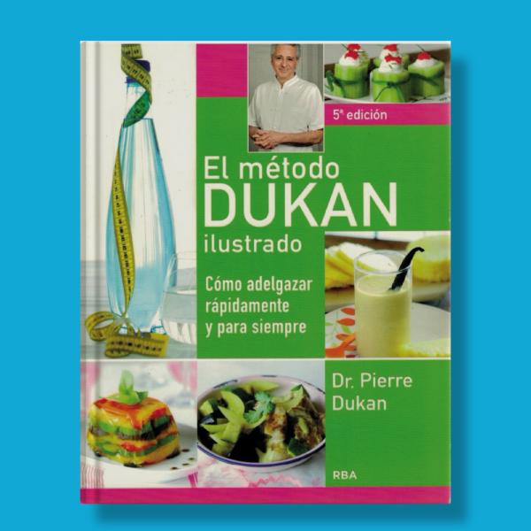 El método Dukan ilustrado - Pierre Dukan - RBA