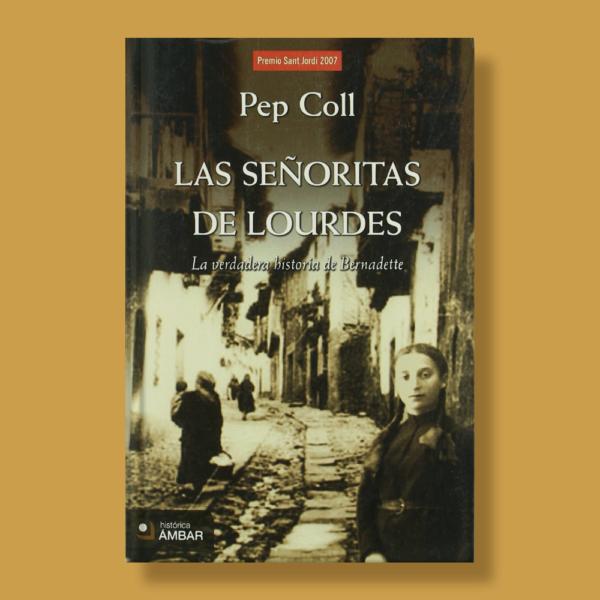 Las señoritas de Lourdes - Pep Coll - Histórica Ámbar