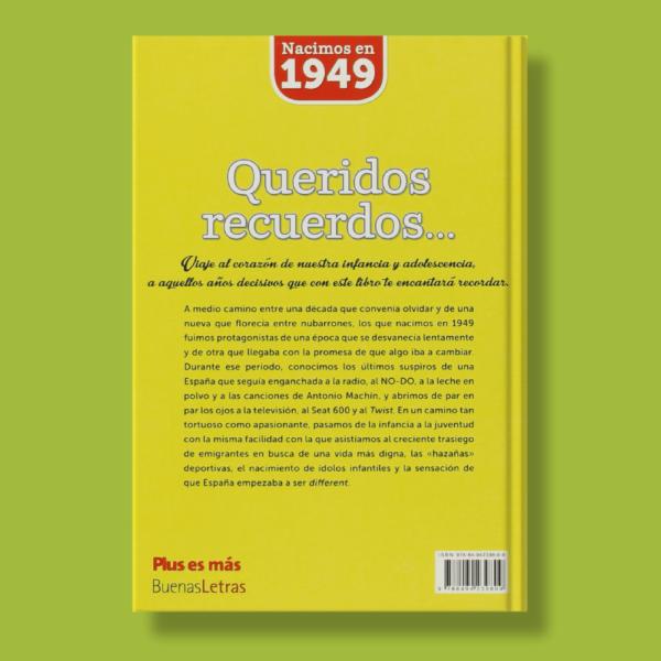 Queridos recuerdos de nuestra infancia y adolescencia(de 1949 a 1967) - Varios Autores - BuenasLetras