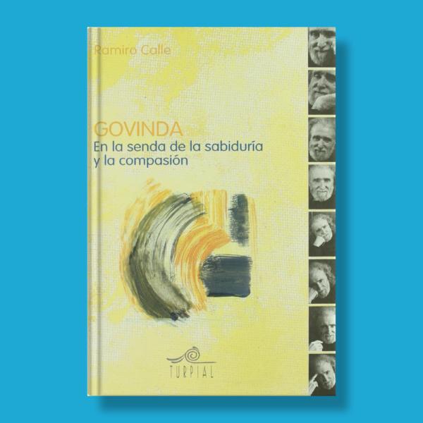Govinda: En la senda de la sabiduría y la compasión - Ramiro Calle - Ediciones Turpial