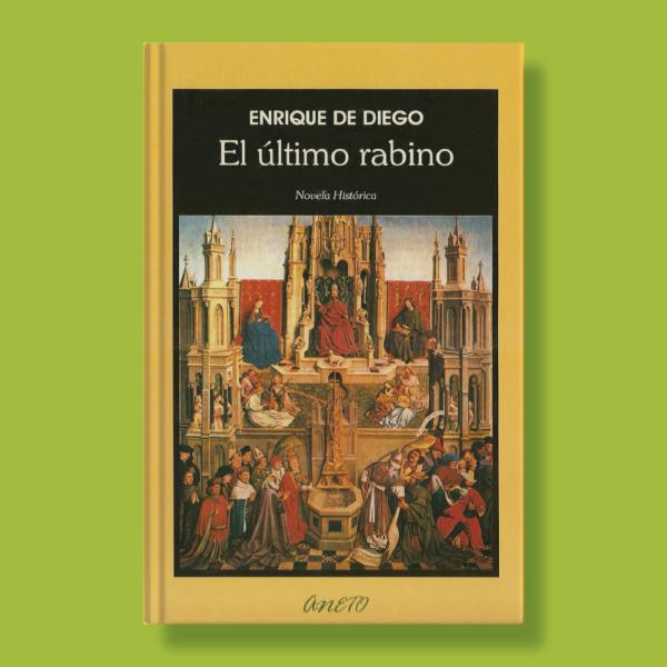 El último rabino - Enrique de Diego - Anexo