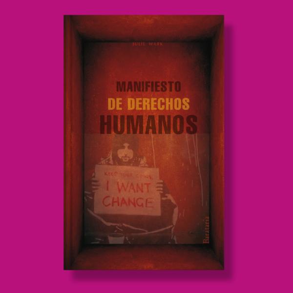 Manifiesto de derechos humanos - Julie Wark - Barataría