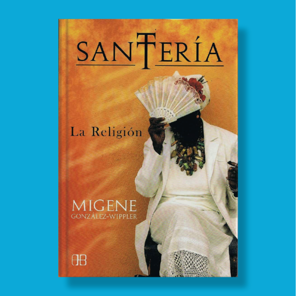 Santería - Migene González Wippler - Arkano Books