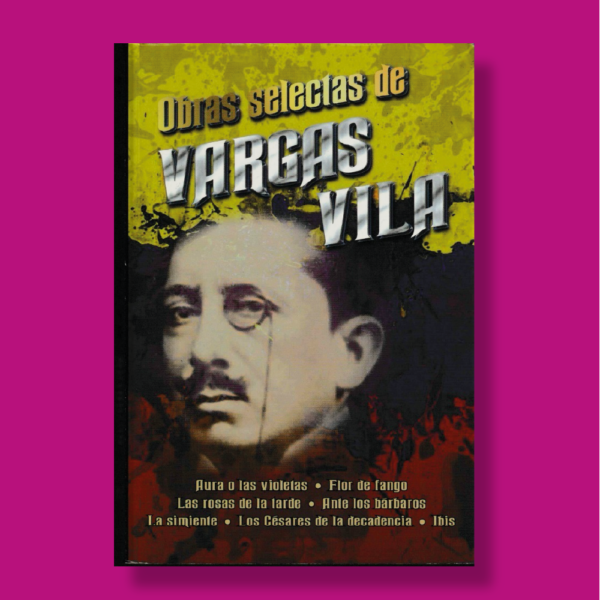 Obras selectas de Vargas Vila - Varios Autores - Albor